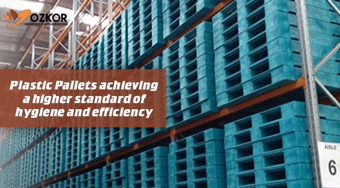 Plastic Pallets Achieving a Higher Standard of Hygiene and Efficiency